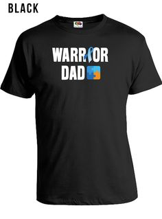 #warrior #dad #shirt for #autismawareness https://www.etsy.com/ca/shop/LifeStyleTees?ref=hdr_shop_menu&section_id=18803711