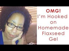 How to Make Flaxseed Gel and Amazing Twist Out on Natural Hair