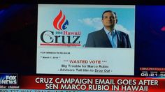 """SCANDAL: CRUZ CAMPAIGN EMAILS HAWAII VOTERS RUBIO IS """"DROPPING OUT"""" - """"There he goes again. After firing his campaign advisor for """"dirty tricks"""" and promising the voters of America that his campaign is done with underhanded lies and deceit.."""""""