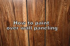 One of the things we are doing to prepare to put our house on the market is to update the very dated wall paneling in our lower level. Painting Fake Wood, Painting Over Paneling, Painted Paneling Walls, Painting Laminate, Painting Tips, Basement Painting, Wooden Panelling, Laminate Wall Panels, Wood Panel Walls