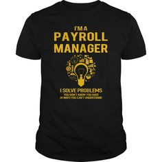61 Best Payroll Manager T-Shirts & Hoodies images in 2017