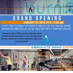 Join us for the grand opening of BURN - Dallas in the Preston Forest Village Shopping Center tomorrow, Saturday 23rd at 8-11am!! ‪#‎getyourburnOn‬ ‪#‎AbsoluteZeroCryo‬ ‪#‎BURN‬