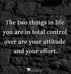 Quotes About Attitude, Attitude Positive, Positive Quotes, Great Quotes, Quotes To Live By, Me Quotes, Inspirational Quotes, Motivational Quotes, Change Quotes