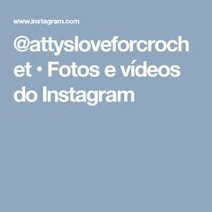@attysloveforcrochet • Fotos e vídeos do Instagram