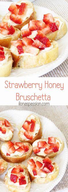 Strawberry Honey Bruschetta by http://ilonaspassion.com