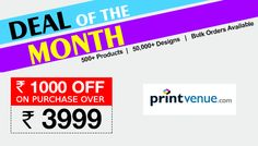 Printvenue Coupons: Flat Rs.1000 OFF on all orders above Rs.3999