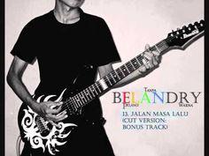 Belandry - 13. Jalan Masa Lalu (Cut Version_Bonus Track)