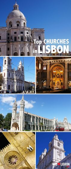 Lisbon's top churches -  A marvellous collection of religious buildings offers you a unique opportunity to explore more about Lisbon's past and discover world-class treasures in Portugal.