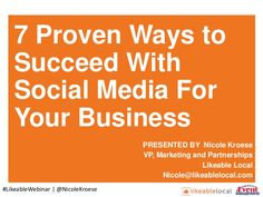 7 Proven Ways To Success With Social Media For Your Business