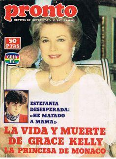 """GRACE KELLY-MUERTE*PORTADA Y REPORTAJE REVISTA """"PRONTO""""AÑO 1982*(R-30)"""