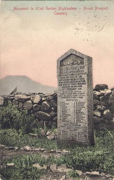 This postcard shows the memorial to the men of the Gordon Highlanders who were killed or died as a result of wounds at the Battle of Majuba in Mount Prospect Cemetery, South Africa Mount Prospect, War Memorials, Highlanders, British Colonial, British Army, African History, Military History, Ancestry, Southeast Asia