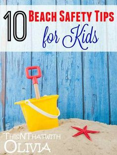Kids Safety 10 Beach Safety Tips for Kids - Spring is nearly over and summer is just around the corner, which means it is time to start thinking about beach trips! A day at the beach can be a fantastic time for your family, Home Safety, Safety Tips, Child Safety, Summer Lesson, Summer Fun, Wise Foods, Beach Hacks, Water Safety, Beach Essentials