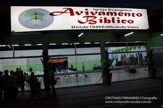 Cristiano Fernandes l Fotografia: Inauguração da Igreja Avivamento Bíblico de Presid...