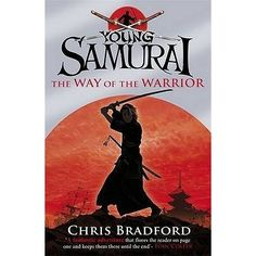"""Young Samurai: The Way of the Warrior"" is the first book in this blockbuster series by Chris Bradford. August 1611. Jack Fletcher is shi..."