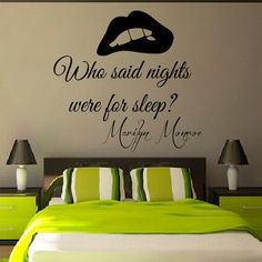 Wall Decals Marilyn Monroe Quote Who Said Nights Were For Sleep Mural Vinyl Decal Sticker Living Room Interior Design Bedroom Decor by WallDecalswithLove on Etsy Marylin Monroe, Marilyn Monroe Bedroom, Marilyn Monroe Quotes, Bedroom Quotes, Interior Design Living Room, Design Bedroom, My New Room, Just In Case, Wall Decals