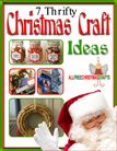 """7 Thrifty Christmas Craft Ideas"" eBook - for all you #cheapskates out there"