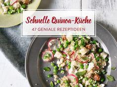 Mehr als nur Salat! 47 geniale Quinoa Rezepte