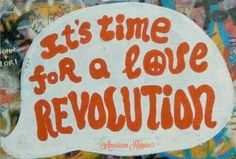 ☮ American Hippie ☮ Time for love