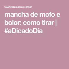 mancha de mofo e bolor: como tirar | #aDicadoDia