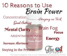 10 Reasons to Use Brain Power EO by The Oil Dropper! www.theoildropper.com/brainpower