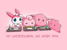 """Wear this and we're sure you'll be invited to sit with the plastics! Get the """"On Wednesdays, We Wear Pink"""" t-shirt only at TeeTurtle!"""
