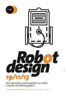 El 19/11/13 iniciem el curs 'Robot Design' al Citilab per a nens entre 8 i 12 anys
