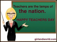 teachers are the lamps of the nation
