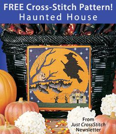 Haunted House Download from the Just CrossStitch Newsletter. Click on the photo to access the free pattern. Sign up for this free newsletter here: AnniesNewsletters.com
