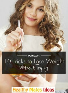 10 Ways to Lose Weight, No Gym or Diet Required!
