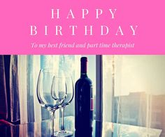 Crazy friend quotes 150 Ways to Say Happy Birthday Best Friend - Funny and heartwarming - Entertainment Happy Birthday Wishes For A Friend, Happy Birthday Images, Happy Birthday Me, Crazy Friend Quotes, Crazy Friends, My Best Friend, Best Friends, Alcoholic Drinks, Photos