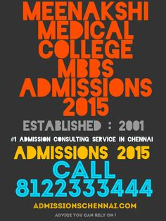 #1 ADMISSION CONSULTING SERVICE IN CHENNAI CALL 8122333444 MEENAKSHI MEDICAL COLLEGE MBBS ADMISSIONS 2015 MEENAKSHI MEDICAL COLLEGE PG ADMISSIONS 2015 MD/MS ADMISSIONS 2015 TOP MEDICAL COLLGES IN TAMILNADU 2015 FEE STRUCTURE PG ENTRANCE 2015 http://admissionsinchennai.com/mbbs_admissions_in_chennai_2015/meenakshi_medical_college_mbbs_md_ms_admissions #MBBSADMISSIONS2015