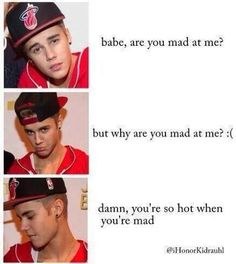 I know babe i can't stay mad at you forever i love you <3