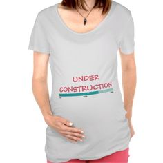Meternity Under Construction Shirt For Mom-to-be #Pregnancy #Maternity #TShirt #Expecting  #Baby