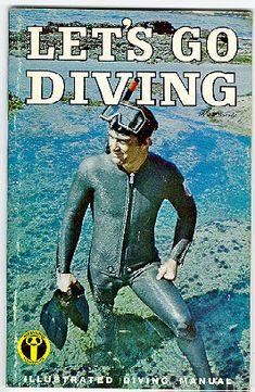 1970 US Divers 'Let's Go Diving', Scuba Instruction Manual. Scuba Diving Courses, Scuba Diving Equipment, Scuba Diving Gear, Padi Diving, Scuba Shop, Scuba Bcd, Scuba Watch, Diving