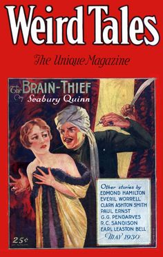 "Weird Tales vol 15 no May Cover by C. Senf illustrating ""The Brain-Thief"" by Seabury Quinn. Pulp Fiction Book, Horror Fiction, Science Fiction Books, Pulp Magazine, Magazine Art, Magazine Covers, Vintage Advertisements, Vintage Ads, Retro Ads"