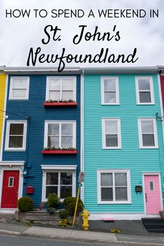 How to Spend a Weekend in St. John's Newfoundland | #StJohns #Newfoundland #NewfoundlandandLabrador #Weekend #DayTrip #48Hours #WeekendTrip #Canada #ExploreCanada