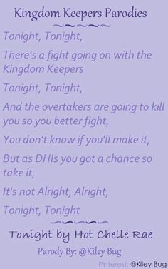 Kingdom Keepers Parodies - by @Kiley Bug *** Song is Tonight by Hot Chelle Rae