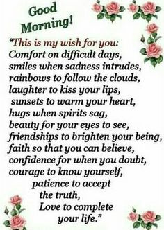 Wishes for You . Inspirational Good Morning Messages, Good Morning Beautiful Quotes, Good Morning Images, Good Morning Quotes, Daily Morning Prayer, Powerful Morning Prayer, Prayer For Today, Daily Prayer, Good Morning Dear Friend
