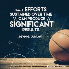"Brother Durrant: ""Small efforts sustained over time can produce significant results."" #ldsconf #lds #quotes"