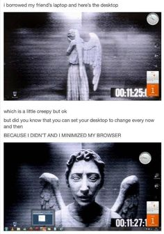 Best of Tumblr, Doctor Who edition<--- Im so doing the weeping angel desktop thing.