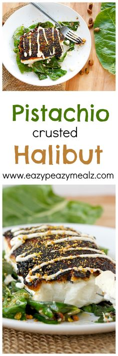 Pistachio Crusted Halibut: OMG!!! This is the best halibut I have ever had, and it only takes 15 minutes to make! Perfect healthy lunch. - Eazy Peazy Mealz