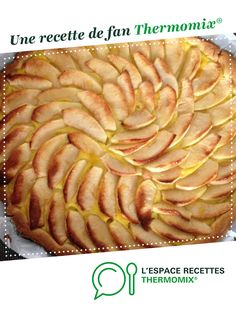 tarte aux pommes pâtissière par toons05. Une recette de fan à retrouver dans la catégorie Desserts & Confiseries sur www.espace-recettes.fr, de Thermomix<sup>®</sup>. Dessert Thermomix, Apple Pie, Food And Drink, Cooking Recipes, Fruit, Cakes, Pies, Sugar Pie, Brioche