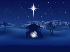 Oh Holy Night, the night when Christ was born.