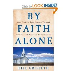Bill Griffeth traced his family through the centuries and several different denominations, from Europe, through New England and to Kansas.  A wonderful genealogy read!