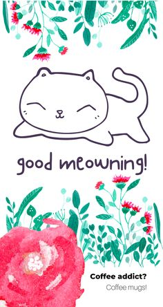 Good meowning coffee mug for cat lovers and caffeine addicts How To Have A Good Morning, Best Coffee Mugs, Caffeine Addiction, Cute Cats, Cat Lovers, Best Gifts, Kitty, Kawaii, Pretty Cats
