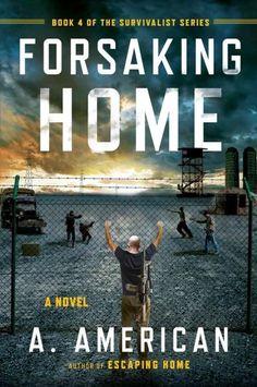 Forsaking Home