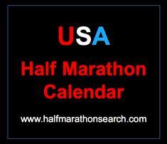 Half marathon schedule for the USA - Half Marathon calendar by state and by month. www.halfmarathonsearch.com
