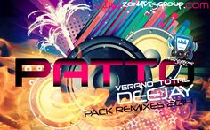 descargar PACK DJ EXCLUSIVO FT DJPATTO REMIX | DESCARGAR MUSICA REMIX GRATIS