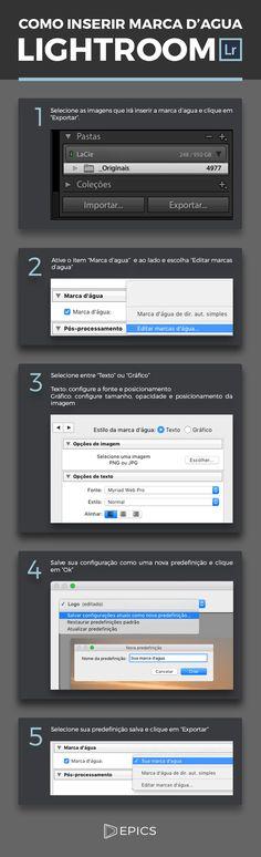"""1. Selecione as imagens que irá inserir a marca d'agua e clique em """"Exportar""""2. Ative o item """"Marca d'agua""""e ao lado escolha """"Editar marcas d'agua""""3. Selecione entre &..."""