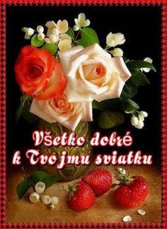 prianie k narodeninám a meninám Good Night Image, Magdalena, Good Night Quotes, Birthday Wishes, Congratulations, Birthdays, Food, Poems, Board